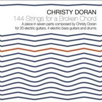 Christy Doran 144 Strings for a broken Chord